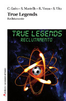 True Legends - Reclutamento